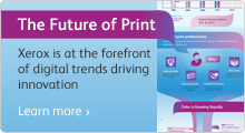 The Future of Print - Xerox is at the forefront of digital trends driving innovation