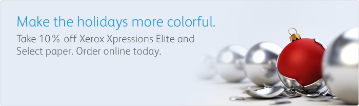 Take 10 percent off Xerox Xpressions Elite or Select Papers