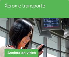 Vídeo sobre Xerox e transporte