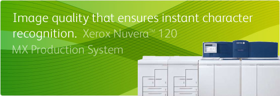 Xerox Nuvera™ 120 MX Production System - Image quality that ensures instant character recognition.