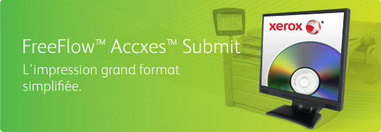 FreeFlow Accxes Submit - L'impression grand format simplifiée.