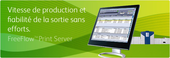 FreeFlow™ Print Server - Vitesse de production et fiabilité de la sortie sans efforts.