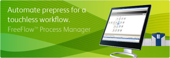 FreeFlow™ Process Manager™ - Automate prepress for a touchless workflow.