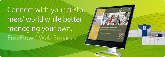 FreeFlow™ Web Services - Connect with your customers' world while better managing your own.