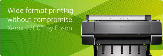Xerox 9700 by Epson - Wide format printing without compromise.